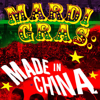 mardi gras made in china (redmon also shows mardi gras footage to the chinese workers, who are understandably bemused by women taking off their clothes for ugly pieces of plastic) (source: hornaday 2005 np link) mardi gras: made in china follows a single commodity, the beads used by revelers during new orleans.