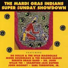 Mardi Gras Indians Super Sunday Showdown cover art
